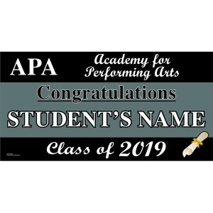 Academy for Performing Arts Graduation 2019 Lawn Sign