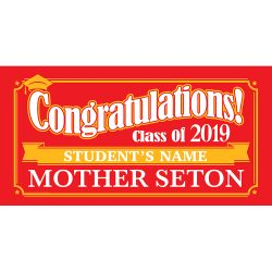 Mother Seton HS Graduation 2019 Lawn Signs