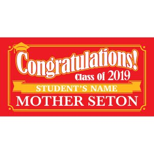 Project Graduation 2019 Mother Seton High School Lawn Sign
