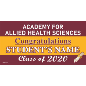 Academy for Allied Health Sciences Graduation 2020 Lawn Sign