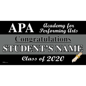 Academy for Performing Arts Graduation 2020 Lawn Sign