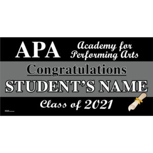Academy for Performing Arts Graduation 2021 Lawn Sign