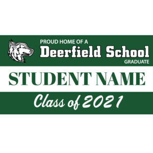 Deerfield School Graduation 2021 Lawn Sign
